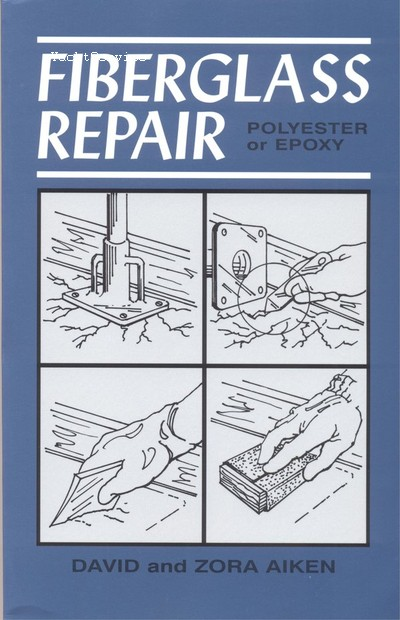 Fiberglass Repair – Polyester or Epoxy
